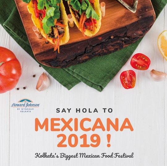 Mexicana 2019 - Kolkata's Biggest Mexican Food Festival