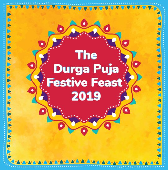 The Durga Puja Festive Feast 2019