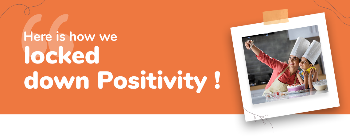 locked down positivity campaign